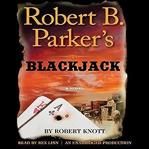 Robert B. Parker's Blackjack Audiobook