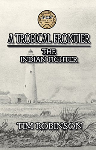 A Tropical Frontier: The Indian Fighter by [Robinson, Tim]