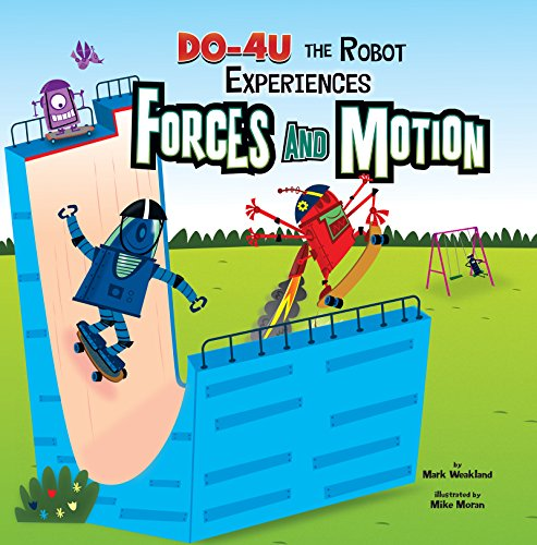(DO-4U the Robot Experiences Forces and Motion (In the Science Lab))
