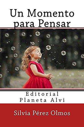 un-momento-para-pensar-editorial-planeta-alvi-spanish-edition