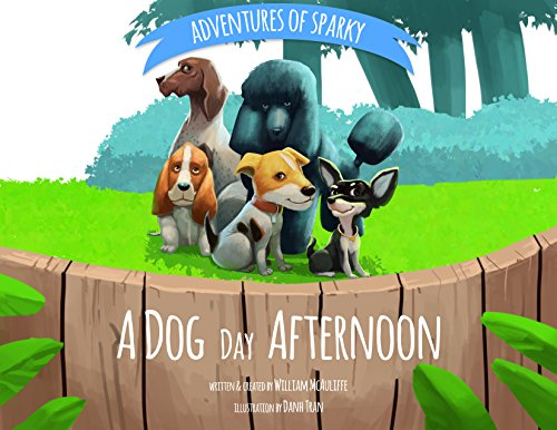 A Dog Day Afternoon (Adventures of Sparky Book 1)