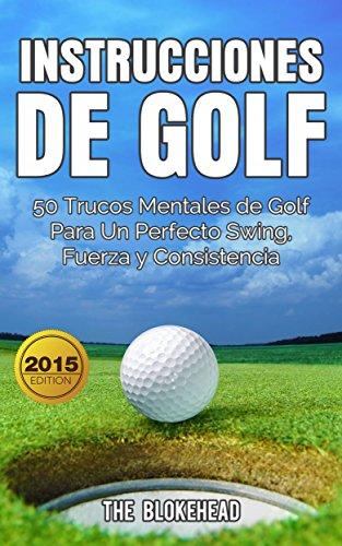 Amazon.com: Instrucciones de Golf 50 Trucos Mentales de Golf ...