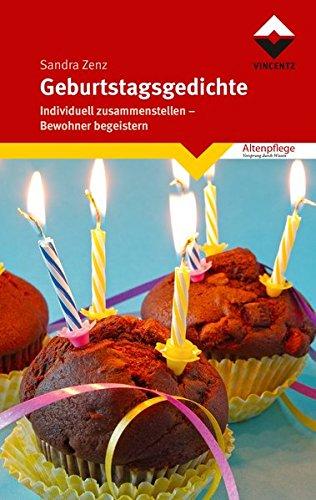 Geburtstagsgedichte: Individuell zusammenstellen - Bewohner begeistern