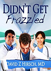 Didn't Get Frazzled by David Z Hirsch ebook deal