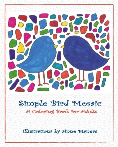 Read Online Simple Bird Mosaic: A Coloring Book for Adults pdf