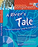 Songsheets – A River's Tale: A cross-curricular song by Suzy Davies