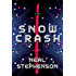 Snow Crash: A Novel