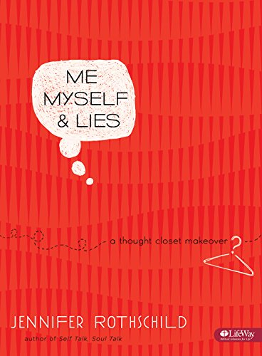 Me, Myself, and Lies: A Thought Closet Makeover (Bible Study Book) (Collection Rothschild)