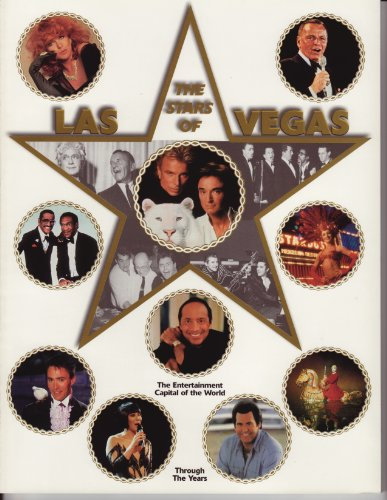 The Stars of Las Vegas: The Entertainment Capital of the World: Through the - Macy's Vegas