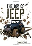 The Joy of Jeep, Tom Morr, 0760330611