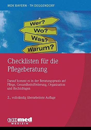 Checklisten Für Die Pflegeberatung  Darauf Kommt Es In Der Beratungspraxis An  Pflege Gesundheitsförderung Organisation Und Rechtsfragen