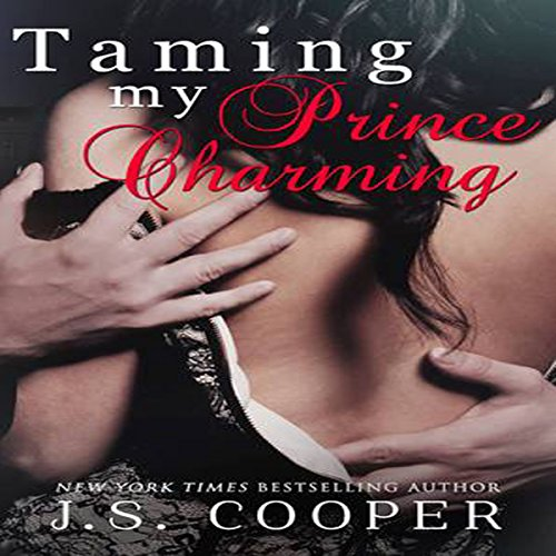 Taming My Prince Charming: Finding My Prince Charming, Book 2 (Finding My Prince Charming)