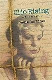 Clio Rising - Kindle edition by Martinac, Paula. Literature & Fiction Kindle eBooks @ Amazon.com.