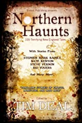Northern Haunts: 100 Terrifying New England Tales Paperback