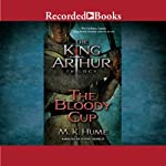 The Bloody Cup   M. K. Hume
