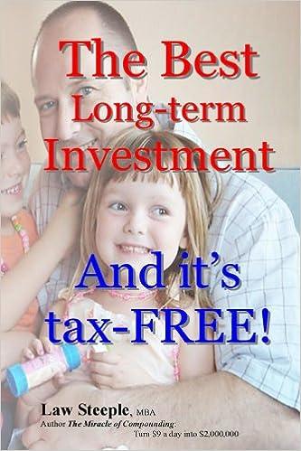 Ilmaiset verkkokirjat lataavat pdf-tiedoston The Best Long-term Investment: And it's  tax-FREE! PDF B00EFYIJPU