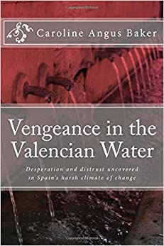 Vengeance in the Valencian Water: Volume 2 (Secrets of Spain 2)