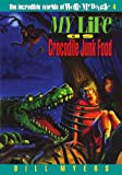 My Life as Crocodile Junk Food, Bill Myers, 0849934052
