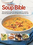 The New Soup Bible, Anne Sheasby, 1780192231