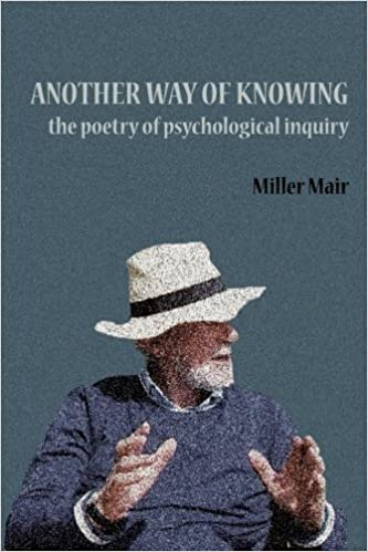 Book Another Way of Knowing: The Poetry of Psychological Inquiry by Miller Mair (2014-12-19)
