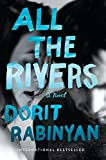 img - for All the Rivers: A Novel book / textbook / text book