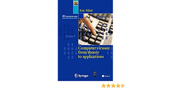 Computer Viruses: from theory to applications (Collection IRIS): Eric Filiol: 9782287239397: Amazon.com: Books
