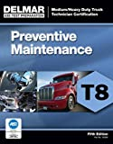 img - for ASE Test Prep- T8 Preventive Maintenance (Delmar Learning's Test Preparation) book / textbook / text book