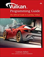 Vulkan Programming Guide: The Official Guide to Learning Vulkan (OpenGL) Front Cover