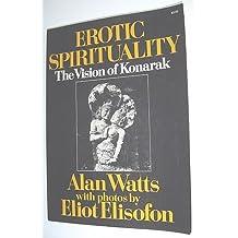 Erotic spirituality: The vision of Konarak