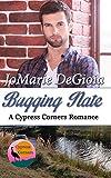 Bugging Nate: Cypress Corners Book 11 - Kindle edition by DeGioia, JoMarie. Contemporary Romance Kindle eBooks @ Amazon.com.