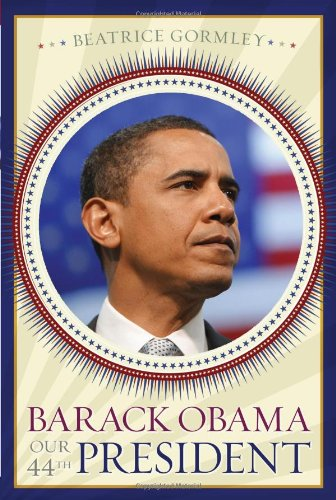 Barack Obama: Our 44th President ebook