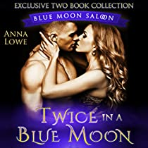 TWICE IN A BLUE MOON: BLUE MOON SALOON 2 BOOK COLLECTION
