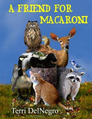 A Friend For Macaroni -  Terri DelNegro, Paperback