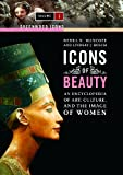 Icons of Beauty, Lindsay J. Bosch and Debra N. Mancoff, 0313338213