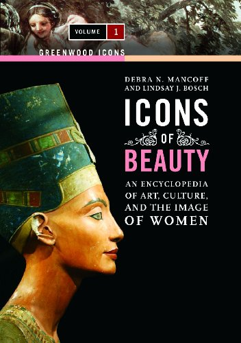Icons of Beauty [2 volumes]: Art, Culture, and the Image of Women (Greenwood -