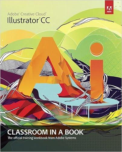 Adobe Illustrator CC Classroom in a Book: Adobe Creative