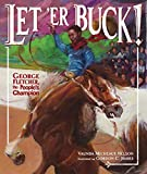 Let 'Er Buck!: George Fletcher, the People's Champion
