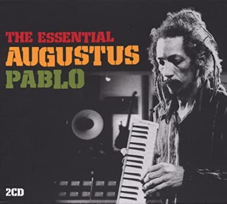 The Essential Augustus Pablo