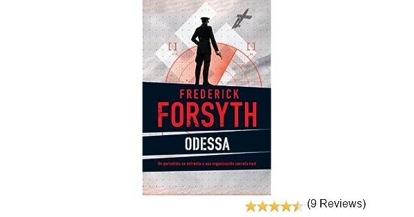 Amazon.com: Odessa (Spanish Edition) eBook: Frederick Forsyth: Kindle Store