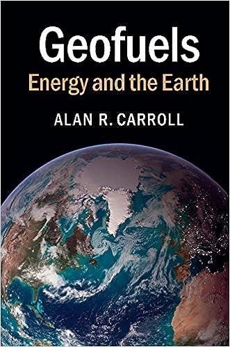 Geofuels energy and the earth alan r carroll 9781107401204 geofuels energy and the earth 1st edition fandeluxe Choice Image