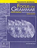 Focus on Grammar : A High-Intermediate Course for Reference and Practice, Fuchs, Marjorie and Bonner, Margaret, 0201383055