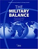img - for Military Balance 2007 (The Military Balance) book / textbook / text book