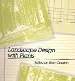Landscape Design with Plants, Clouston, Brian, 0442215819
