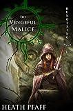 The Vengeful Malice: Hungering Saga 2 (The Hungering Saga)