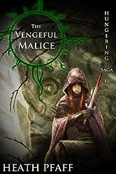 The Vengeful Malice: Hungering Saga 2 (The Hungering Saga) (English Edition)