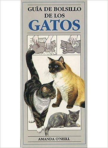 Guía de bolsillo de los gatos (Spanish) Hardcover – 1993