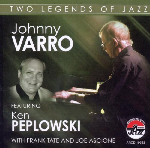 Two Legends of Jazz by Johnny Varro/Ken Peplowski (2009-04-14)