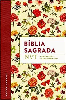 Bíblia NVT. Flores com Plano de Leitura: NVT - Nova versão transformadora - Flores - Plano de leitura