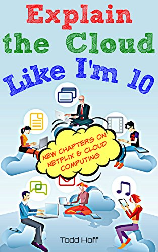 Amazon explain the cloud like im 10 ebook todd hoff kindle explain the cloud like im 10 by hoff todd fandeluxe Document