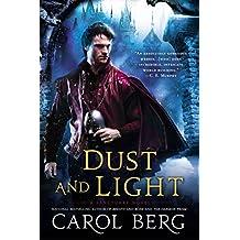 Dust and Light (A Sanctuary Novel)
